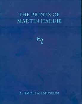 The Prints of Martin Hardie. Edited from: Martin Hardie; Frank