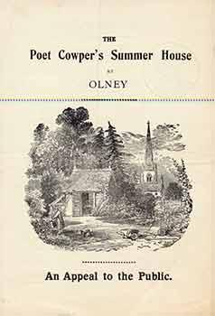 Poet Cowper's Summer House at Olney: An Appeal to the Public.