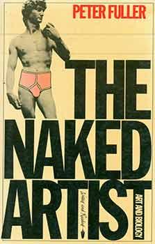 The Naked Artist: Art and biology & other essays.