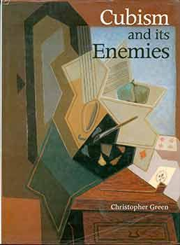 Cubism and Its Enemies: Modern Movements and Reaction in French Art, 1916-1928.