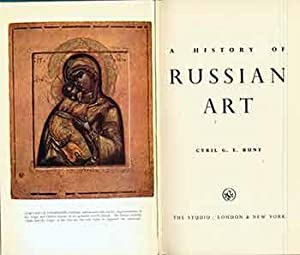 A History Of Russian Art. (Signed by Peter Selz). (First edition).