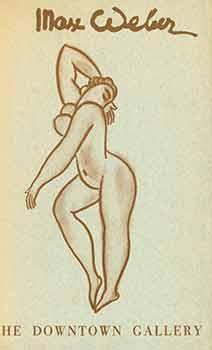 Max Weber: The Figure in Retrospect, 1906-1958.: Weber, Max (artist.);