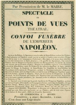 Spectacle De Points De Vues Theatral. Convoi Funebre De L'Empereur Napoleon. Par Permission de M....