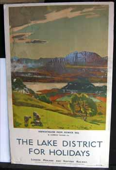 The Lake District for Holidays. A London Midland and Scottish Railway poster featuring Algernon T...