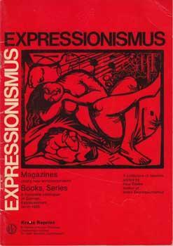 Expressionismus.: Raabe, Paul (ed.)