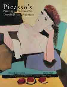 Picasso's Paintings, Watercolors, Drawings & Sculpture: Toward: The Picasso Project.
