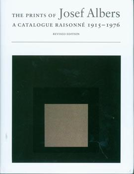 The Prints of Josef Albers: A Catalogue: Danilowitz, Brenda; Nicholas