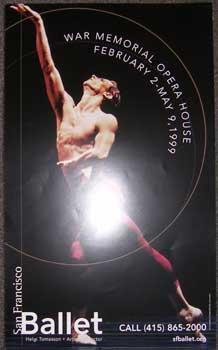 San Francisco Ballet, War Memorial Opera House, February 2-May 9, 1999.: San Francisco Ballet.