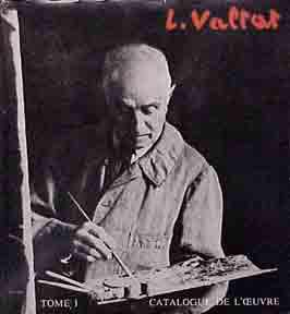 Valtat. Catalogue de l'oeuvre peint, 1869-1952. Tome: Valtat, Jean.