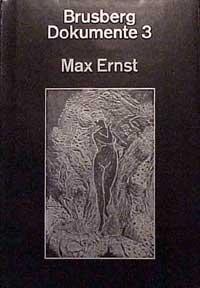 Max Ernst: Jenseits der Malerei-Das grafische OEuvre: Brusberg, Dieter and