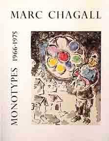 Marc Chagall. Monotypes, Vol. II. 1966-1975.: Cramer, Gerald.