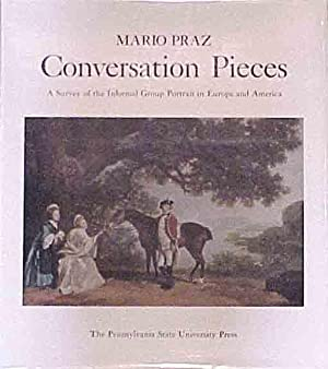 Conversation Pieces: A Survey of the Informal Group Portrait in Europe & America.