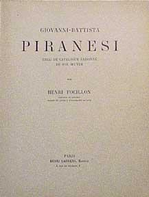 Giovanni-Battista Piranesi: Essai de catalogue raisonné de son oeuvre.: Focillon, Henri.