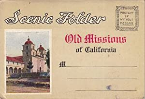 Scenic Folder [of] Old Missions of California.: M. Kashower Co.