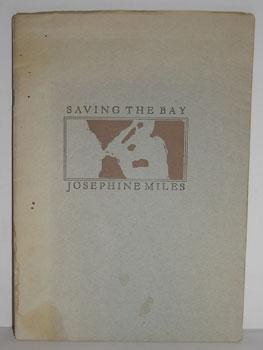 Saving the Bay.: Miles, Josephine.