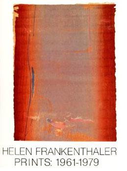 Helen Frankenthaler: Prints, 1961-1979.: Frankenthaler & Krens.