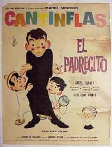 El Padrecito. [Movie poster / Cartel de la película].: Cantinflas (Mario Moreno).