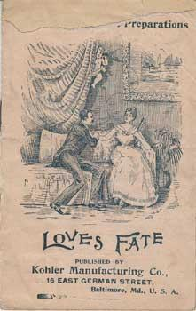 Love's Fate.: Kohler Manufacturing Co.