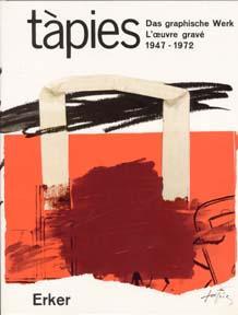 Tàpies: Graphic Work. Obra gráfica. 1947-1972. Vol. 1.: Galfetti, Mariuccia.