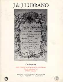 Catalog 39: Rare Printed Music & Musical Literature from the Collection of the Forbes Library, Al...