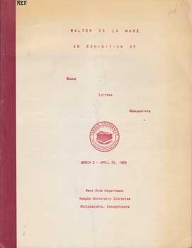 Walter de la Mare: An Exhibition of Books, Letters, Manuscripts.: Mare, Walter de la.