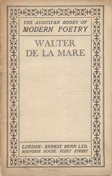 Walter de la Mare (The Augustan Boks of Modern Poetry).: Mare, Walter de la.