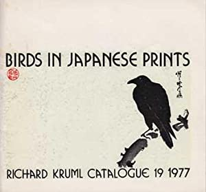 Birds in Japanese Prints.: Kruml, Richard.