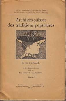 Archives suisses des traditions populaires. Tome 47.