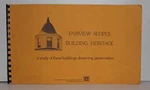 Fairview Slopes Building Heritage: A Study of Those Buildings Deserving Preservation.: McClelland, ...