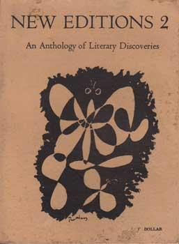 New Editions 2: An Anthology of Literary Discoveries.: Kerouac, Jack, et al.