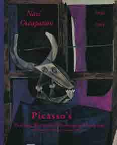 Picasso's Paintings, Watercolors, Drawings & Sculpture: Nazi: The Picasso Project.