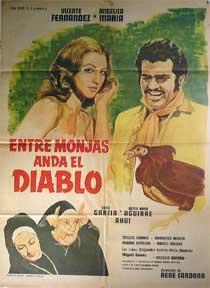 Entre Monjas Anda El Diablo [movie poster]. (Cartel de la película).: Dirección: Rene Cardona. Con ...