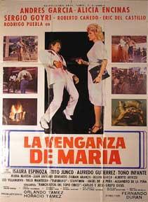 Venganza de Maria, La [movie poster]. (Cartel de la película).: Dirección: Fernando Duran. ...