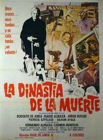 Dinastia de la muerte [movie poster]. (Cartel de la película).: Direccións: Raul de Anda ...