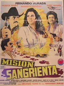 Mision sangrienta [movie poster]. (Cartel de la: Dirección: Fernando Duran