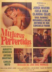 Mujeres pervertidas (Mujeres, mujeres, mujeres.) Mexican Movie Poster. (Cartel de la pelí...