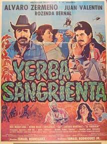 Yerba sangrienta! [movie poster]. (Cartel de la película).: Dirección: Ismael Rodriguez. Con...