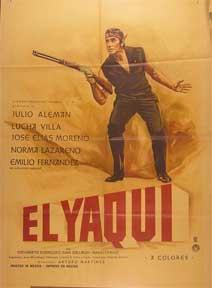 Yaqui, El [movie poster]. (Cartel de la película).: Dirección: Arturo Martinez. Con Julio ...
