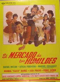 El Mercado de los Humildes [movie poster]. (Cartel de la película).: Dirección: Rene Cardona...