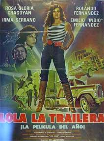Lola la trailera [movie poster]. (Cartel de la película).: Dirección: Raul Fernandez. Con ...