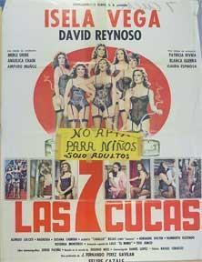 Siete cucas, Las [movie poster]. (Cartel de la película).: Dirección: Felipe Cazals. Con Isela Vega...