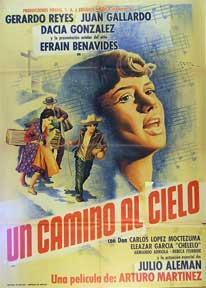 Camino al cielo, Un [movie poster]. (Cartel de la película).: Dirección: Arturo Martinez. ...