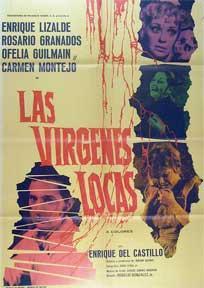 Virgenes locas, Las [movie poster]. (Cartel de la película).: Dirección: Rogelio A. Gonzalez...