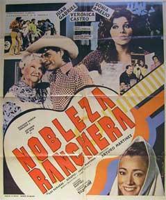 Nobleza Ranchera [movie poster]. (Cartel de la película).: Dirección: José María Fernández ...