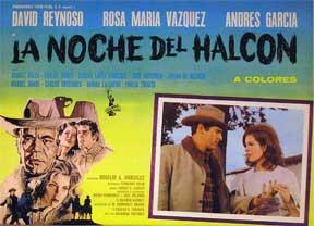 La Noche del Halcon [movie poster]. (Cartel de la película).: Dirección: Rogelio A. González...