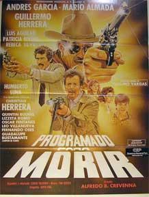 Programado para Morir [movie poster]. (Cartel de la película).: Dirección: Alfredo B. ...