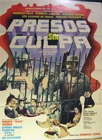 Presos Sin Culpa [movie poster]. (Cartel de la película).: Dirección: Federico Curiel. Con ...