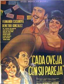 Cada Oveja Con Su Pareja [movie poster]. (Cartel de la película).: Dirección: Alfredo B. ...