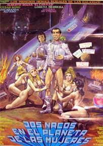 Dos Nacos en el Planeta de las Mujeres [movie poster]. (Cartel de la película).: Dirección: ...