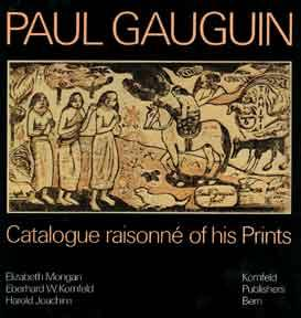 Paul Gauguin: Catalogue Raisonné of His Prints.: Mongan, Kornfeld and Joachim.